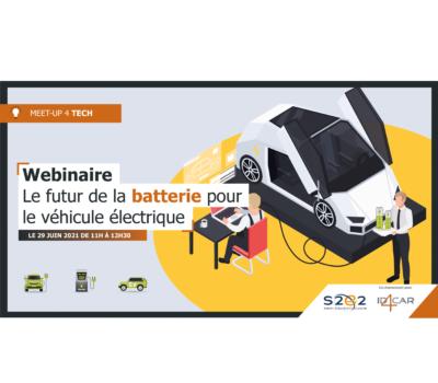Webinaire : «Le futur de la batterie pour le véhicule électrique»